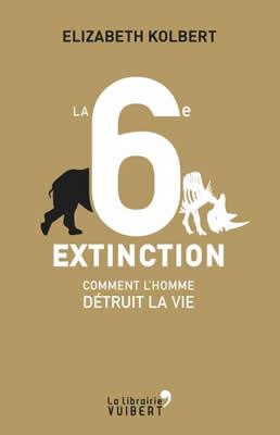 Le livre de Elizabeth Kolbert, La 6ème extinction, prix Pulitzer.