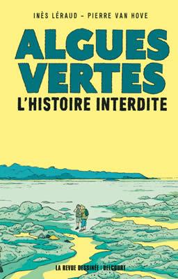 """""""Algues vertes, l'histoire interdite"""". Un livre de Inès Léraud."""