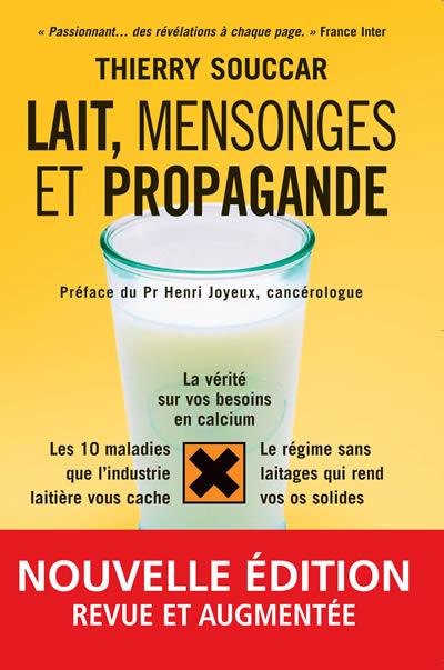 Le livre Lait, mensonges et propagande
